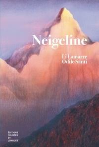 Li Lamarre et Odile Santi - Neigeline.