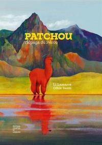 Li Lamarre et Odile Santi - Patchou, l'alpaga du Pérou.