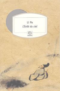 Li Po - L'Exilé du Ciel.