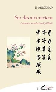 Ebooks gratuits pdf à télécharger Sur des airs anciens 9782343180458 iBook FB2 (Litterature Francaise) par Li Qingzhao