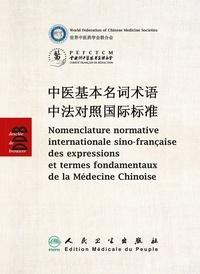Nomenclature normative internationale sino-française des expressions et termes fondamentaux de la Médecine Chinoise - Edition bilingue français-chinois.pdf