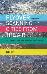 Li Zhenyu - Flyover scanning cities from the air.