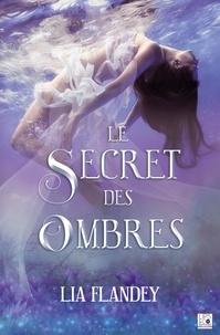 Téléchargements gratuits de livres électroniques en ligne Le secret des ombres PDB PDF in French
