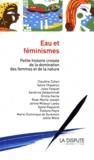 Lia Marcondes - Eau et féminismes - Petite histoire croisée de la domination des femmes et de la nature.