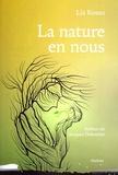 Lia Rosso - La nature en nous.