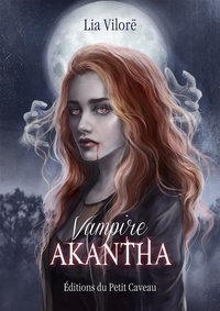 Lia Vilorë - Vampire Akantha.