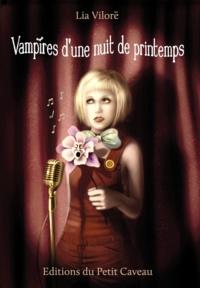 Lia Vilorë - Vampires d'une nuit de printemps.