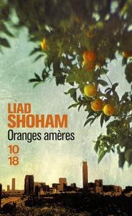 Liad Shoham - Oranges amères.