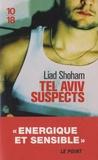 Liad Shoham - Tel Aviv suspects.