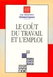 Liaisons sociales et  INSEE - Le coût du travail et de l'emploi.