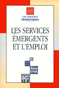 Liaisons sociales et  INSEE - Les services émergents et l'emploi.