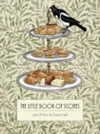 Liam D'Arcy et Grace Hall - Little Book of Scones.
