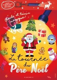 Liam Darcy - La tournée du Père Noël - Avec 1 lampe magique.