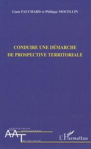 Liam Fauchard - Conduire une démarche de prospective territoriale.