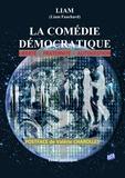 Liam Fauchard - La comédie démocratique.
