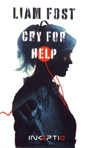Liam Fost - Cry for help.