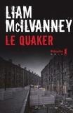 Liam McIlvanney - Le Quaker.