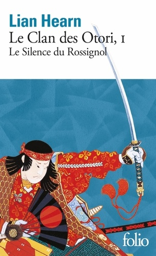 Le Clan des Otori Tome 1 - Le Silence du RossignolLian Hearn - Format PDF - 9782072472473 - 8,49 €