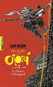 Meilleure source pour télécharger des livres audio Le Clan des Otori Tome 1 (French Edition) FB2 par Lian Hearn, Philippe Giraudon 9782075088107