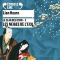 Lian Hearn - Le Clan des Otori Tome 2 : Les neiges de l'exil.