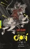 Lian Hearn - Le Clan des Otori Tome 4 : Le vol du héron.