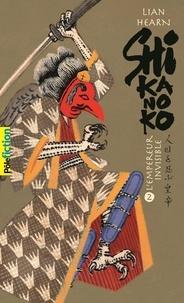 Lian Hearn - Shikanoko Tomes 3 et 4 : L'empereur invisible ; L'héritier de l'arc-en-ciel.