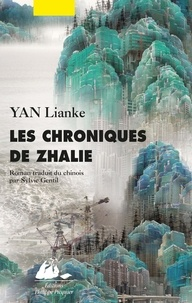 Lian ke Yan - Les chroniques de Zhalie.
