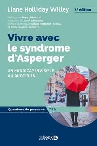 Cécile Malterre - Vivre avec le syndrome d Asperger - Un handicap invisible au quotidien.
