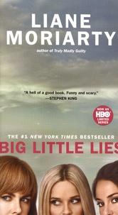 Liane Moriarty - Big Little Lies.