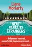Liane Moriarty - Neuf parfaits étrangers.