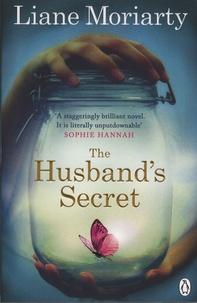 Liane Moriarty - The Husband's Secret.