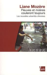 Corridashivernales.be Fleuves et rivières couleront toujours - Les nouvelles urbanités chinoises Image