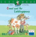 Liane Schneider - Conni und ihr Lieblingspony.