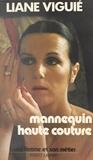 Liane Viguie et Pierre Balmain - Mannequin haute couture.