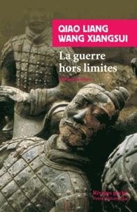 Liang Qiao et Xiangsui Wang - La Guerre hors limites.