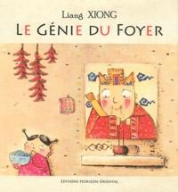 Liang Xiong - Le génie du foyer.