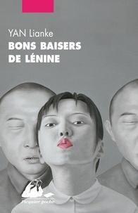 Lianke Yan - Bons baisers de Lénine.