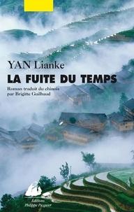 Lianke Yan - La fuite du temps.