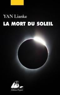 Ebooks disponibles au téléchargement La mort du soleil 9782809714630 par Lianke YAN