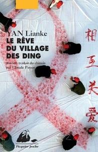 Lianke Yan - Le Rêve du Village des Ding.