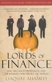 Liaquat Ahamed - Lords of Finance.