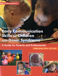 Libby Kumin - Early Communication Skills for Children with Down Syndrome - A Guide for Parents and Professionals. 1 Cédérom