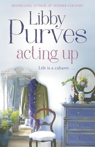 Libby Purves - Acting Up.