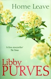 Libby Purves - Home Leave.