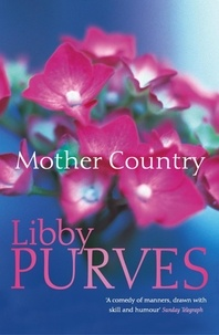 Libby Purves - Mother Country.