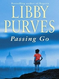 Libby Purves - Passing Go.