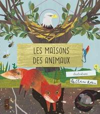 Libby Walden et Clover Robin - Les maisons des animaux.