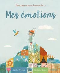 Libby Walden et Richard Jones - Mes émotions.