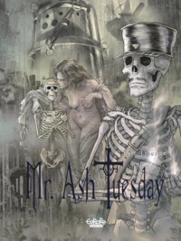 Liberge - Mr Ash Tuesday - Volume 3 - The Land of Tears.