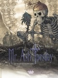 Liberge - Mr Ash. Tuesday - Volume 4 - The Vaccine of Resurrection.